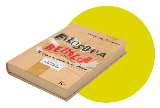 filosofía rebelde libros de víctor gay zaragoza